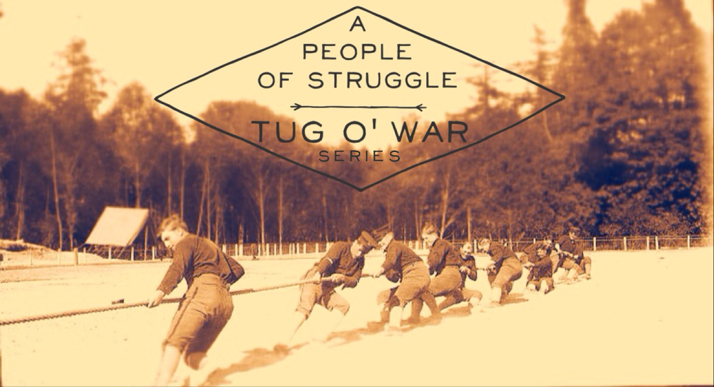 A People of Struggle